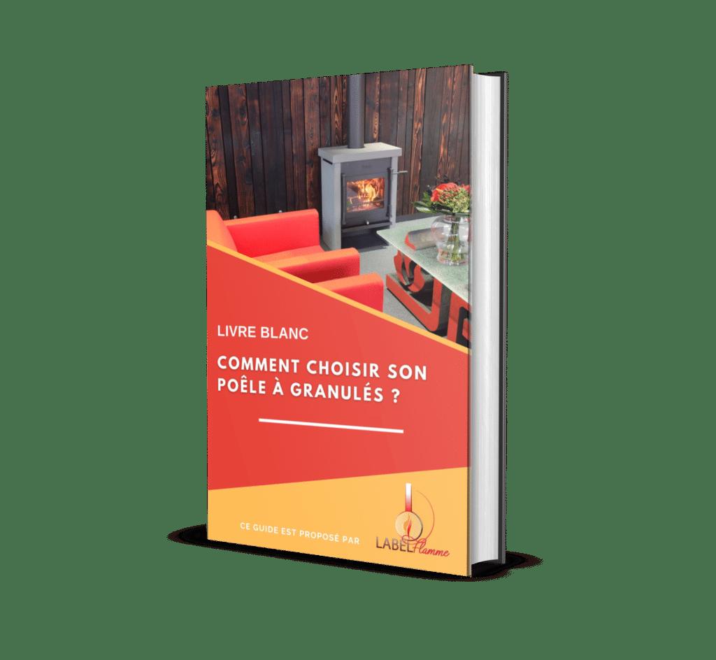 Livre Blanc : comment choisir son poêle à granulés ?